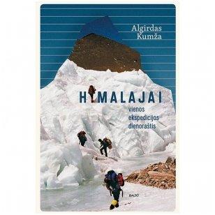 """Algirdas Kumža """"Himalajai. Vienos ekspedicijos dienoraštis"""" (naujas leidimas)"""