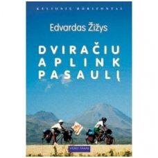 """Edvardas Žižys """"Dviračiu aplink pasaulį"""""""